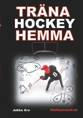 Träna Hockey Hemma