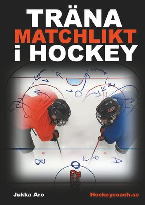 Träna Matchlikt i Hockey